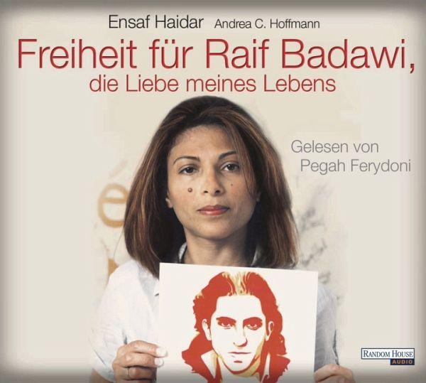 Freiheit für Raif Badawi, die Liebe meines Lebens, 6 Audio-CDs (Mängelexemplar) - Haidar, Ensaf