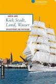 Kiel: Stadt, Land, Wasser (Mängelexemplar)