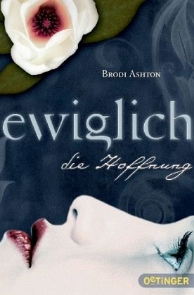 Buch-Reihe Ewiglich Trilogie von Brodi Ashton