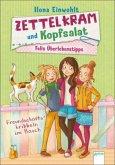 Freundschaftskribbeln im Bauch / Zettelkram und Kopfsalat - Felis Überlebenstipps Bd.2 (Mängelexemplar)