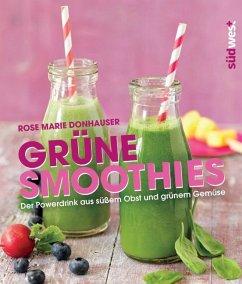 Grüne Smoothies (Mängelexemplar) - Donhauser, Rose Marie
