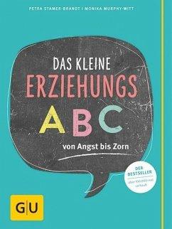Das kleine Erziehungs-ABC (Mängelexemplar)
