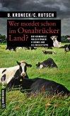 Wer mordet schon im Osnabrücker Land? (Mängelexemplar)