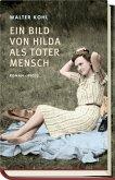 Ein Bild von Hilda als toter Mensch (Mängelexemplar)