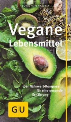 Vegane Lebensmittel (Mängelexemplar) - Reifenhäuser, Sonja