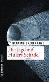 Die Jagd auf Hitlers Schädel (Mängelexemplar)