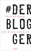 Der Blogger (Mängelexemplar)