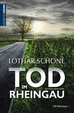 Tod im Rheingau - Schöne, Lothar