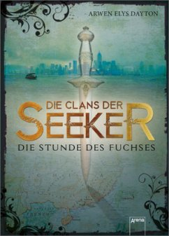 Die Stunde des Fuchses / Die Clans der Seeker Bd.1 (Mängelexemplar) - Dayton, Arwen E.