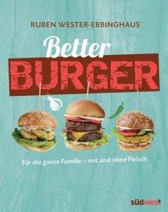 Better Burger (Mängelexemplar) - Wester-Ebbinghaus, Ruben