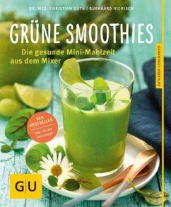 Grüne Smoothies (Mängelexemplar) - Guth, Christian; Hickisch, Burkhard