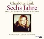 Sechs Jahre, 6 Audio-CDs (Mängelexemplar)