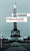 Führerbefehl / Tom Sydow Bd.8 (Mängelexemplar)