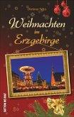 Weihnachten im Erzgebirge (Mängelexemplar)