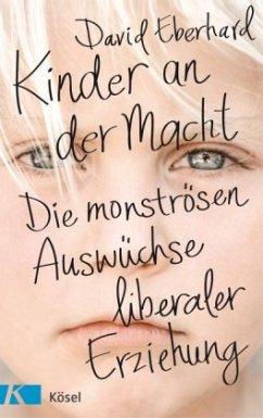 Kinder an der Macht (Mängelexemplar) - Eberhard, David