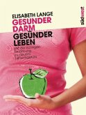 Gesunder Darm - Gesünder Leben (Mängelexemplar)