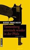 Tannenberg ermittelt wieder in der Pfalz (Mängelexemplar)