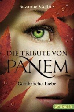 Gefährliche Liebe / Die Tribute von Panem Bd.2 (Mängelexemplar) - Collins, Suzanne
