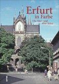 Erfurt in Farbe: Die 50er- und 60er-Jahre (Mängelexemplar)