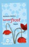Sommerfrost (Mängelexemplar)