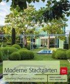 Moderne Stadtgärten (Mängelexemplar)