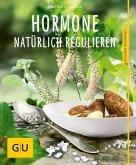 Hormone natürlich regulieren (Mängelexemplar)