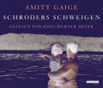 Schroders Schweigen, 6 Audio-CDs (Mängelexemplar)