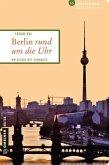 Berlin rund um die Uhr (Mängelexemplar)