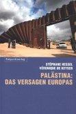 Palästina: das Versagen Europas (Mängelexemplar)