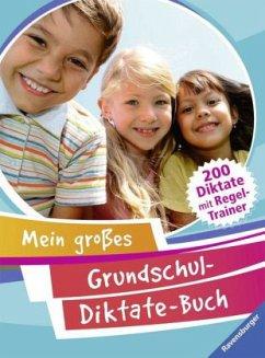 Mein großes Grundschul-Diktate-Buch (Mängelexemplar)