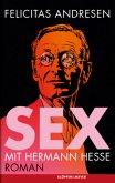 Sex mit Hermann Hesse (Mängelexemplar)