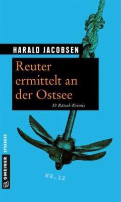 Reuter ermittelt an der Ostsee (Mängelexemplar)