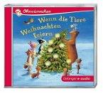 Wenn die Tiere Weihnachten feiern, Audio-CD (Mängelexemplar)