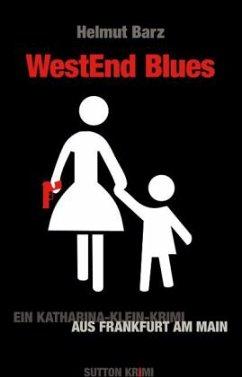 Westend Blues (Mängelexemplar) - Barz, Helmut