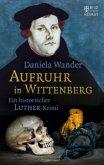 Aufruhr in Wittenberg (Mängelexemplar)
