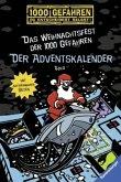 Der Adventskalender - Das Weihnachtsfest der 1000 Gefahren / 1000 Gefahren Bd.39 (Mängelexemplar)
