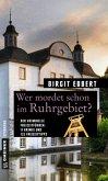 Wer mordet schon im Ruhrgebiet? (Mängelexemplar)