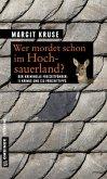 Wer mordet schon im Hochsauerland? (Mängelexemplar)
