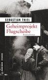Geheimprojekt Flugscheibe (Mängelexemplar)