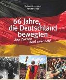 66 Jahre, die Deutschland bewegten (Mängelexemplar)