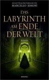 Das Labyrinth am Ende der Welt (Mängelexemplar)