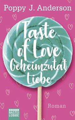 Geheimzutat Liebe / Taste of Love Bd.1 (eBook, ...