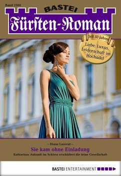 Sie kam ohne Einladung / Fürsten-Roman Bd.2504 ...