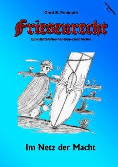 Friesenrecht - Akt II Revisited (eBook, ePUB)