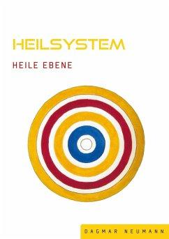 Heilsystem Heile Ebene (eBook, ePUB)