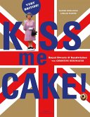 Kiss me Cake! (eBook, ePUB)