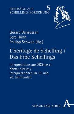 L'héritage de Schelling / Das Erbe Schellings (eBook, PDF)