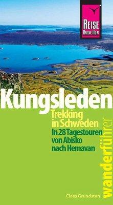 Reise Know-How Wanderführer Kungsleden - Trekking in Schweden In 28 Tagestouren von Abisko nach Hemavan (eBook, PDF) - Grundsten, Claes