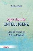 Spirituelle Intelligenz (eBook, PDF)