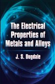 The Electrical Properties of Metals and Alloys (eBook, ePUB)